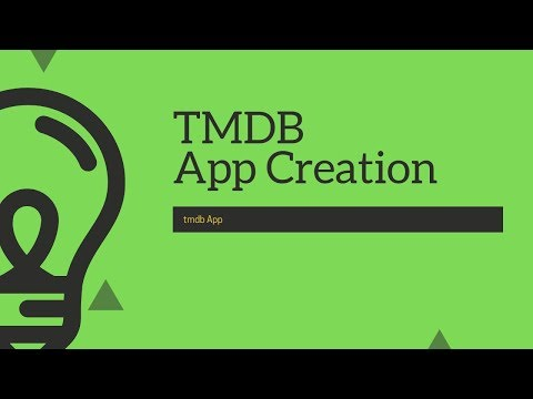 "Creating our first app : ""The Movie database(TMDB)"""