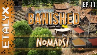 Banished - Nomads! [Ep.11]