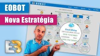 EOBot – Nova Estratégia (Alto Poder de Mineração) - Rui Magalhães