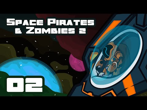 Top-Down Is The Way To Go - Let's Play Space Pirates And Zombies 2 - Part 2