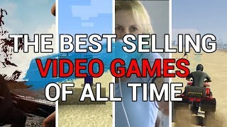 The Best Selling Video Games Of All Time
