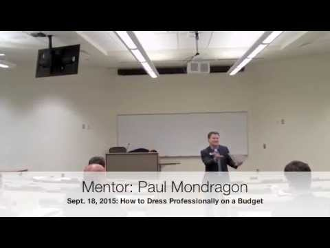 Mentoring: Paul Mondragon on how to dress professionally on a budget