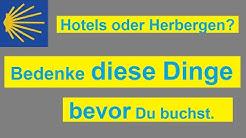 Jakobsweg | Hotels oder Herbergen? | Diese Vor- und Nachteile solltest Du wissen