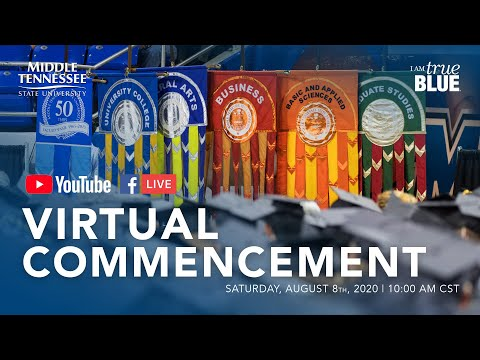 MTSU Summer 2020 Virtual Commencement