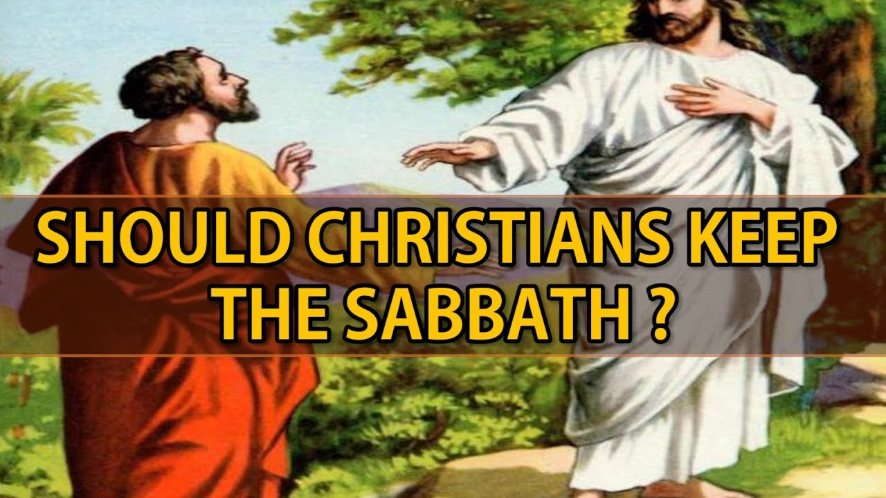 Should christians keep the sabbath youtube should christians keep the sabbath kristyandbryce Image collections