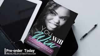 Pre-Order Book | You Will Win | HighlyElevatingYou.com