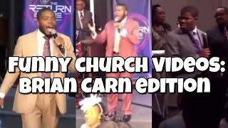 Funny Church Videos: Brian Carn Edition