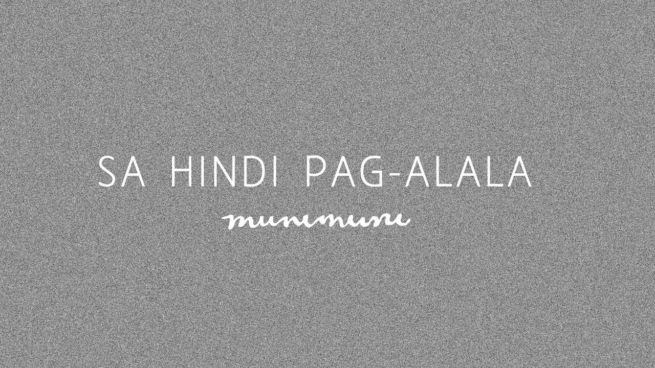 Munimuni - Sa Hindi Pag-alala (Lyric Video)