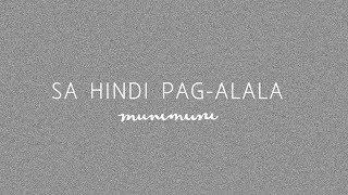 Munimuni - Sa Hindi Pag-alala (lyric Video)