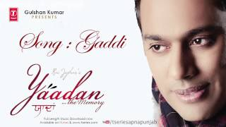 Rai Jujhar Latest Punjabi Song Gaddi | Yaadan