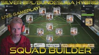 Squad Builder | Silver BPL/Bundesliga Hybrid! ft. Sick Longshot! - LIVE GAMEPLAY W/ FACE CAM! Thumbnail
