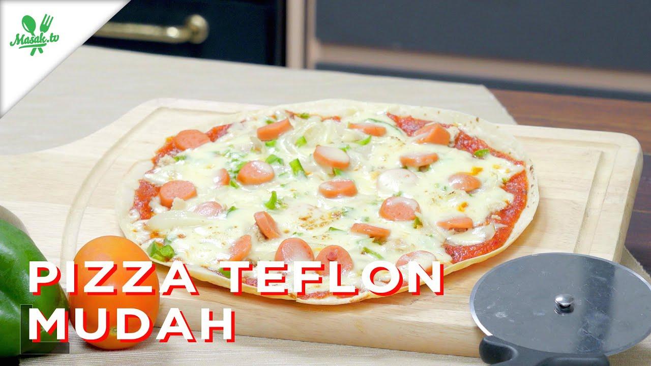 Resep Pizza Teflon Mudah Gampang Banget!
