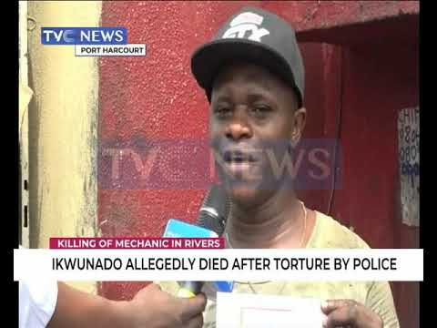 Police allegedly tortures mechanic to death in Port Harcourt