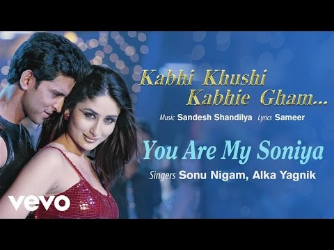 You Are My Soniya Best Song - K3G|Kareena Kapoor, Hrithik Roshan|  Alka Yagnik|Sonu Nigam""