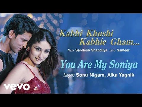 "You Are My Soniya Best Song - K3G|Kareena Kapoor, Hrithik Roshan| Alka Yagnik|Sonu Nigam"""