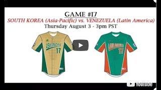 2017 Intermediate World Series Game 17 - Asia Pacific vs Latin America