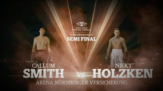 Smith vs Holzken - WBSS Season I: Super-Middleweight SF2
