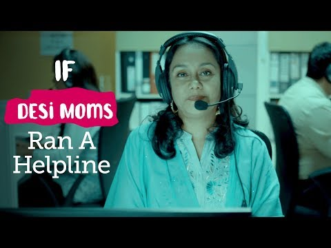 ScoopWhoop: If Desi Moms Ran A Helpline