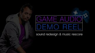 GAME AUDIO DEMO REEL I KENNY SERANE