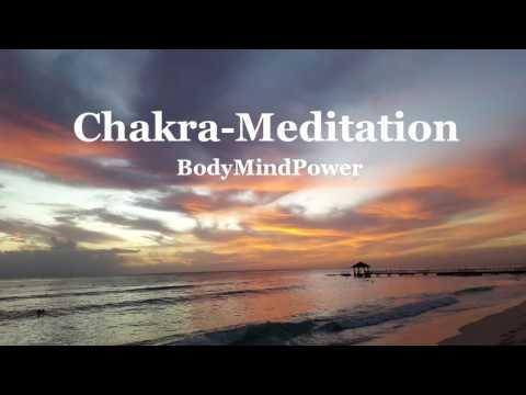 Chakra Meditation mit Affirmationen - Heilung - Harmonisierung - Entspannung - Einschlafen