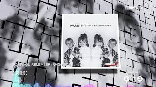 Prodestiny  - Don't You Remember (Radio Edit) (HD) (HQ)