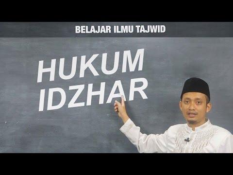 Belajar Membaca al-Quran: Ilmu Tajwid - Hukum Idzhar  Ustadz M. Ulin Nuha (08)