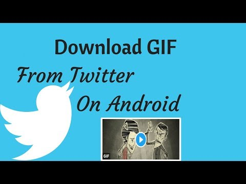 How To Download GIFs From Twitter On Android