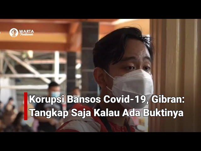 Dugaan Keterlibatan Korupsi Bansos Covid-19, Gibran: Tangkap Saja Kalau Ada Buktinya
