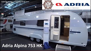 CARAVAN REVIEW - Adria Alpina 753 HK 2019