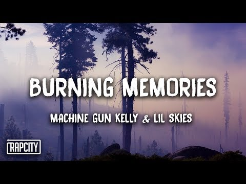 Baixar Machine Gun Kelly - Burning Memories ft. Lil Skies (Lyrics)