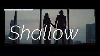 Lady Gaga x Bradley Cooper - Shallow [ Video] - Nesco Remix