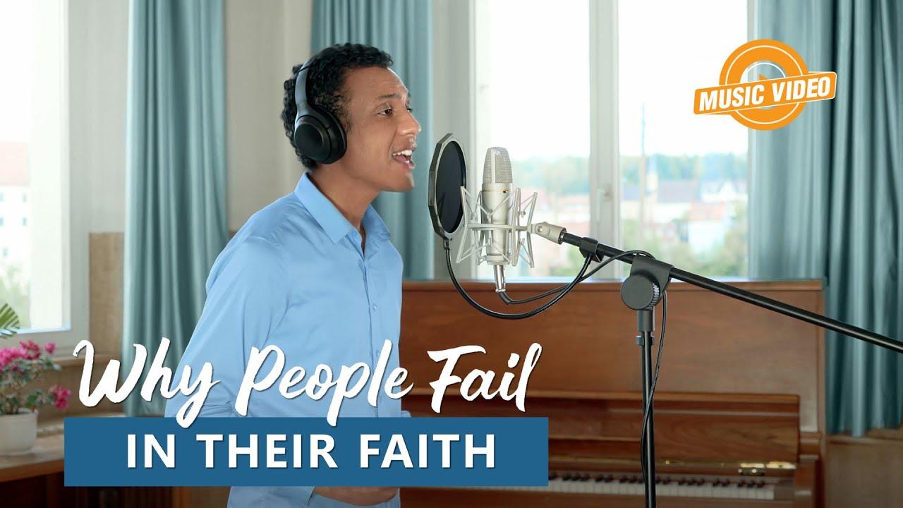 "English Christian Song 2021 | ""Why People Fail in Their Faith"""