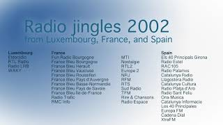 Radio jingles 2002 from Luxembourg, France and Spain