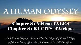 Tour du Monde Odyssée Humaine - Chapter 8 : AFRICAN TALES / RECITS D