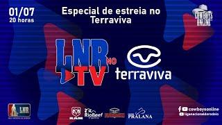 Programa LNR TV 01/07/2021 - Especial de estreia no Terraviva