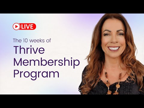 The 10 Weeks of Thrive Membership [Doors Close May 1st]