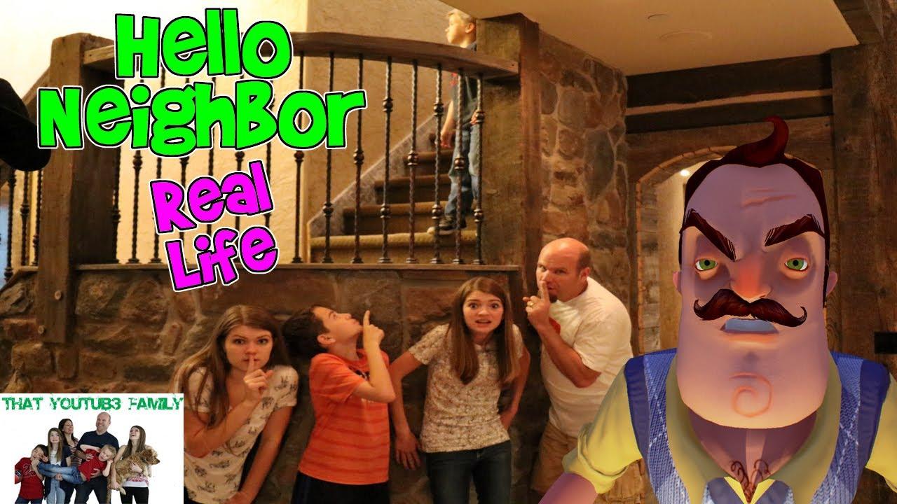 HELLO NEIGHBOR REAL LIFE 2 (Fun Game) / That YouTub3 Family | The Adventurers - YouTube