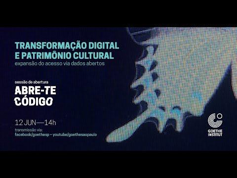 abre-te-código-|-webinar---transformação-digital-e-patrimônio-cultural