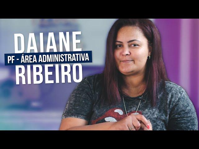"""""""Se uma pessoa consegue, é porque é possível!"""" - Daiane Ribeiro, PF-Administrativa   AlfaCon"""