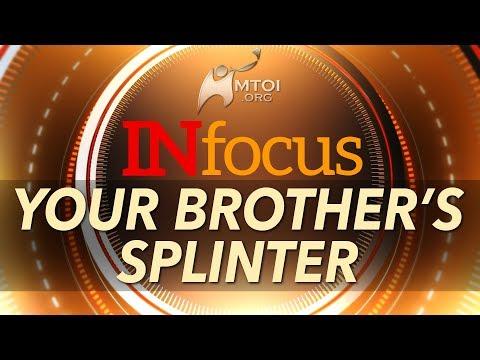 INfocus - Your Brother's Splinter