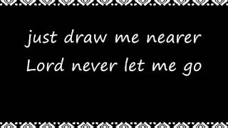Draw Me Nearer - Meredith Andrews