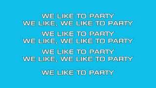 We Like To Party! - Vengaboys (Karaoke/Instrumental)