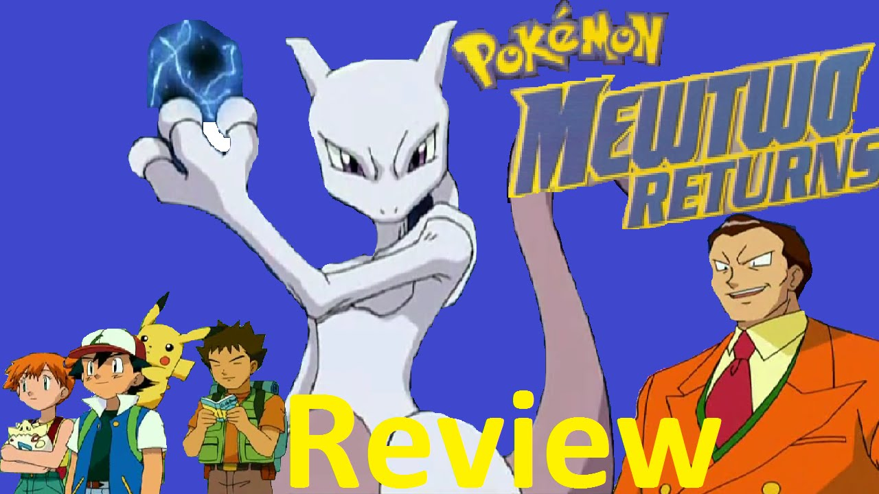 Pokemon Mewtwo Returns Movie Review Youtube