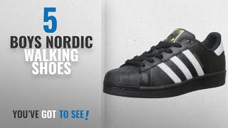 Top 10 Boys Nordic Walking Shoes [2018]: adidas Originals Superstar I Basketball Fashion Sneaker