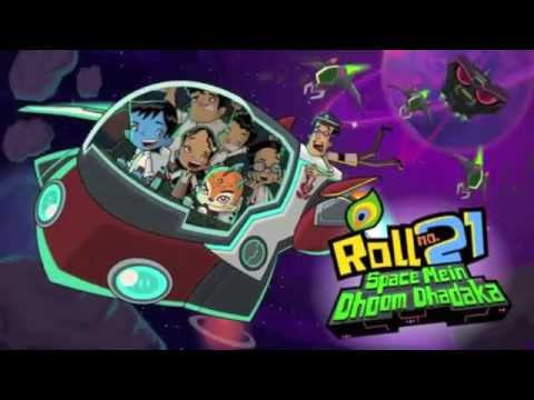 Roll No. 21 Space Mein Dhoom Dhadaka Title Song