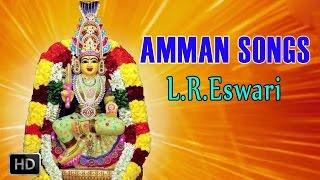 Amman Songs - Aasaitheera Paada Vandhen - Sakthi Mahimai - Devotional Songs - L.R.Eswari