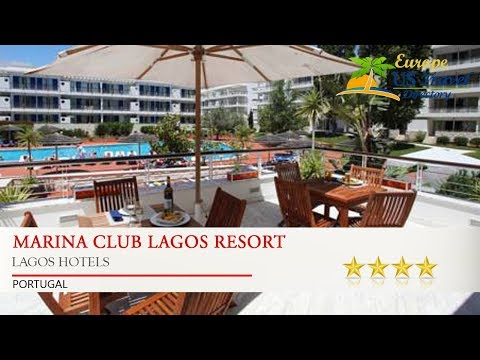 Marina Club Lagos Resort - Lagos Hotels, Portugal