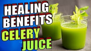 20 Powerful Healing Benefits of Celery Juice for Hair, Skin and Health