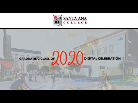 Santa Ana College Graduating Class of 2020 Digital Celebration