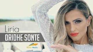 Liria - Dridhe Sonte (Official 4K)